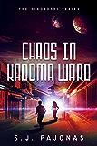 Chaos in Kadoma Ward (The Hikoboshi Series Book 2)