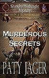 Murderous Secrets: A Shandra Higheagle Mystery