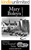 Mary Boleyn: In a Nutshell