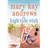 The High Tide Club: A Novel