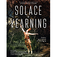 Solace + Yearning – Poetry and Dance of Belonging: A Community Arts Project from Denmark, Western Australia (English…