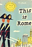 This is Rome (This Is . . .)