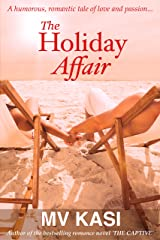 The Holiday Affair: A Steamy Indian Romantic Comedy Kindle Edition