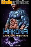 Hakona: Dragon Warrior (A Scifi Alien Weredragon Romance)