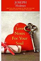 Love Notes For Your Soul Kindle Edition