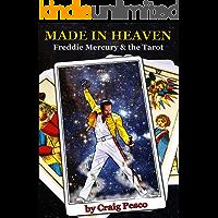 Made in Heaven: Freddie Mercury & the Tarot