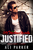Justified Christmas (Second Chance Romance Book 6)