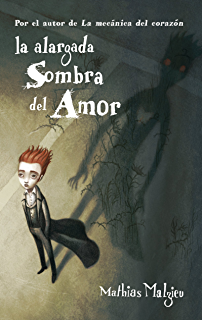 La alargada sombra del amor (Spanish Edition)