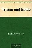 Tristan und Isolde (English Edition)