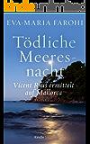 Tödliche Meeresnacht: Vicent Rius ermittelt auf Mallorca – 1 (Kindle Single)