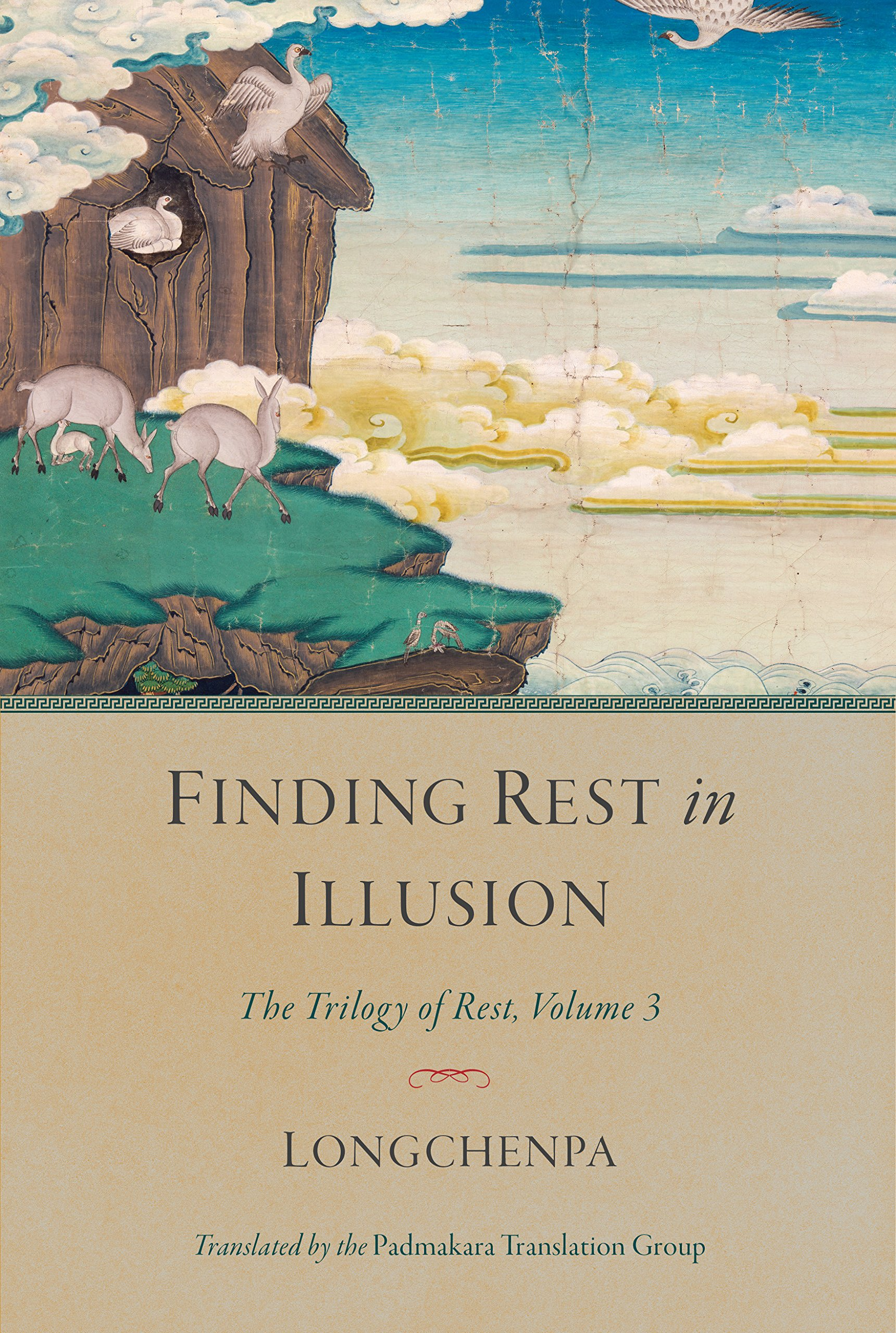 Finding Rest in Illusion: The Trilogy of Rest, Volume 3