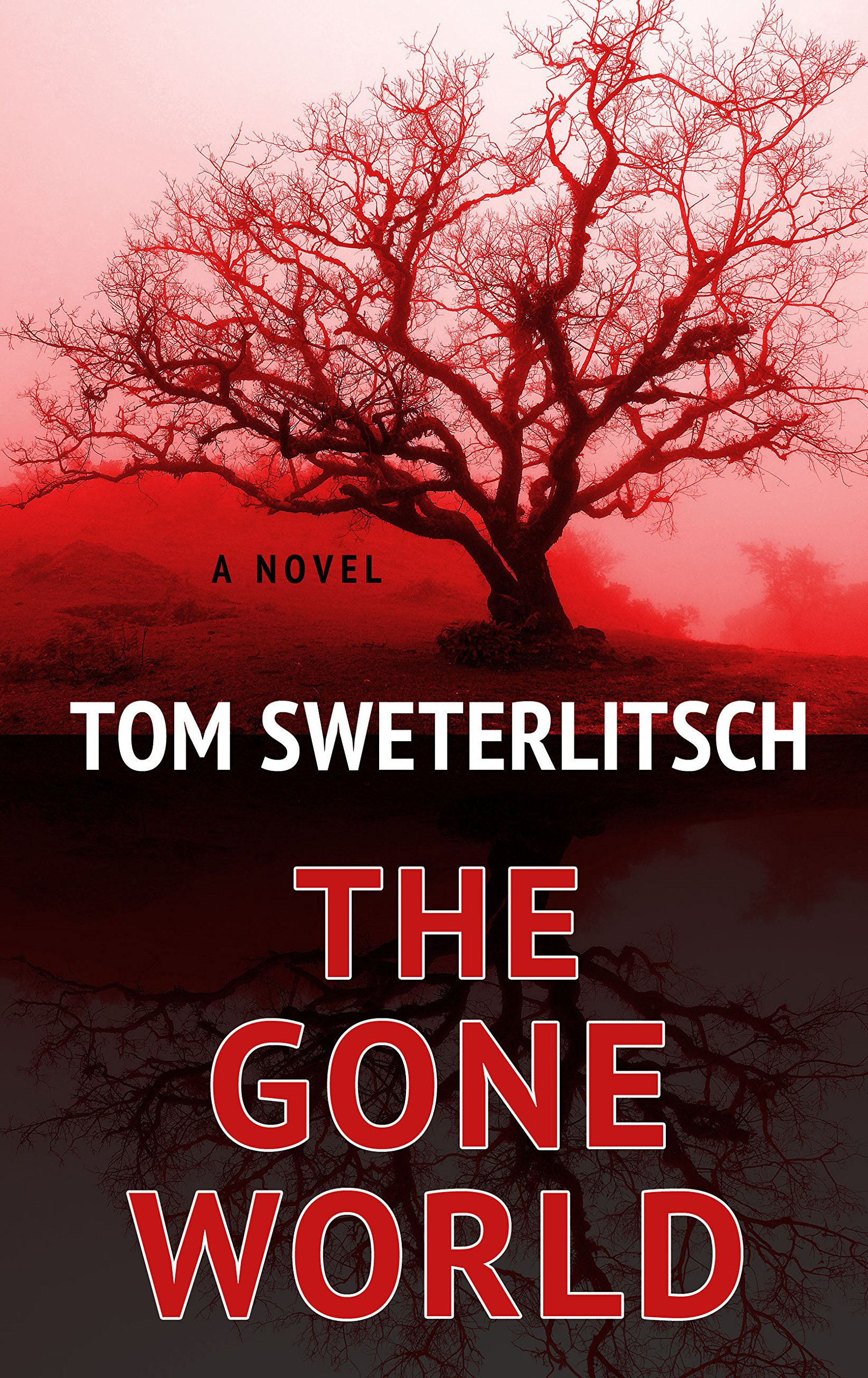 Buy THE GONE WORLD by Tom Sweterlitsch