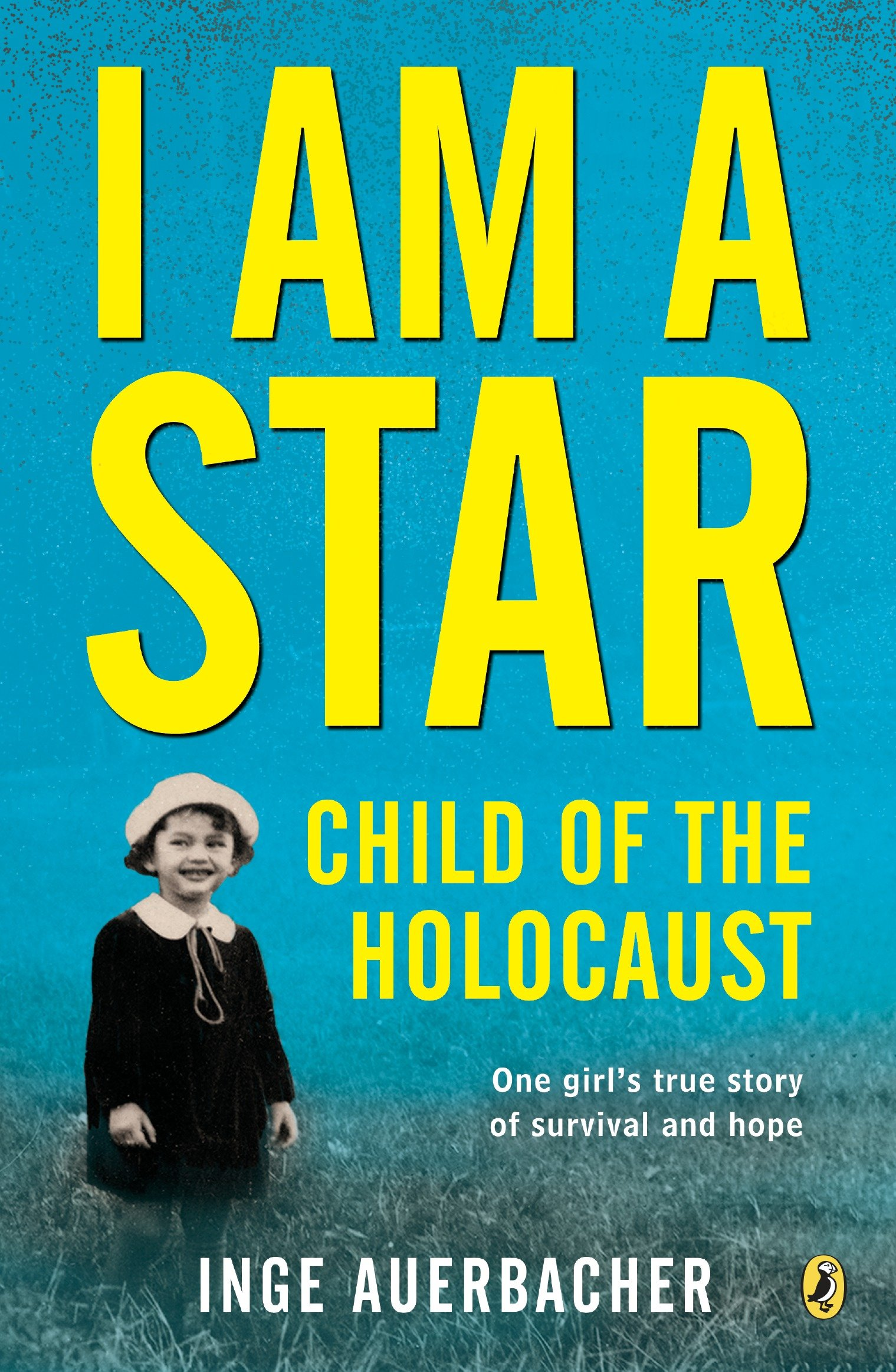 I Am A Star  Child Of The Holocaust  English Edition
