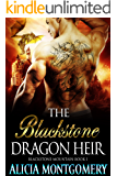 The Blackstone Dragon Heir: Blackstone Mountain Book 1