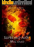 Supremo Alfa 3: Meu Anjo