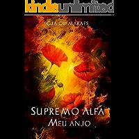 Supremo Alfa 3 (2° Edição): Meu anjo