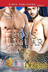 Roy's Jaguar [Cherry Matchmaking Agency 1] (Siren Publishing Classic ManLove) Kindle Edition
