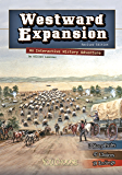 Westward Expansion (You Choose: History)