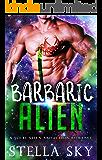 Barbaric Alien (A Sci Fi Alien Abduction Romance) (Vithohn Warriors)