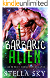 Barbaric Alien (A Sci Fi Alien Abduction Romance) (Vithohn Warriors) (English Edition)