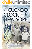 Cuckoo Clock - New York (Unbroken Bonds Book 3)