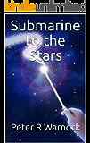 Submarine to the Stars