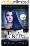 The Du Lac Princess: (Book 3 of The Du Lac Chronicles)