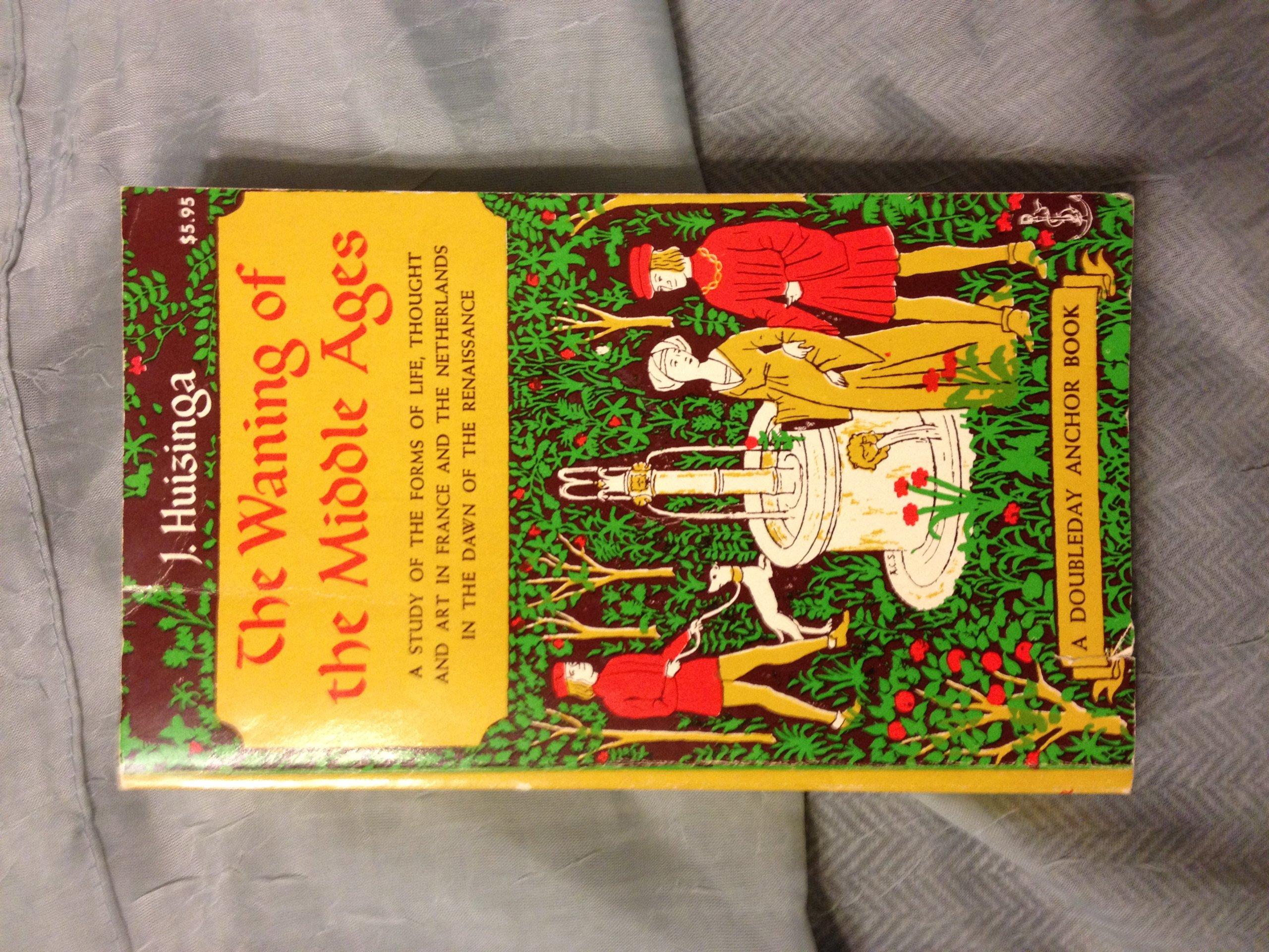 Waning of the middle ages the j huizinga amazon books fandeluxe Choice Image