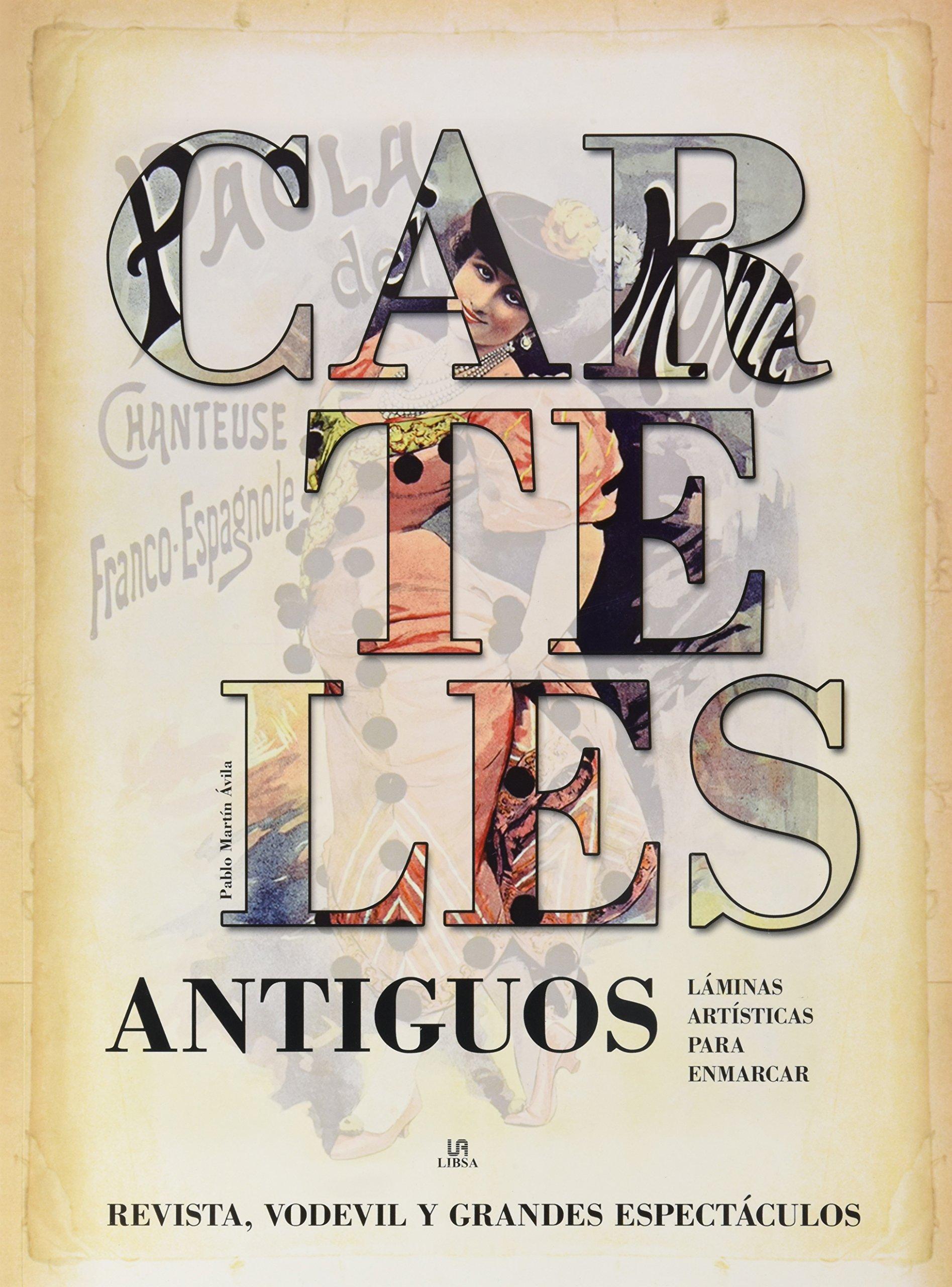 Carteles antiguos : revista, vodevil y grandes espectáculos ...