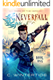 Neverfall: Mark of the Hero (Book 1): (A Gamelit Lit RPG Series)