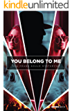 YOU BELONG TO ME: A Frank Gould Mystery (Frank Gould Mysteries)