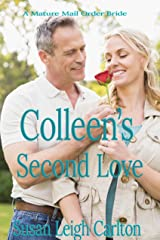 Colleen's Second Love: Love After Forty (A Mature Mail Order Bride Book 3) Kindle Edition