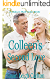 Colleen's Second Love: Love After Forty (A Mature Mail Order Bride Book 2)