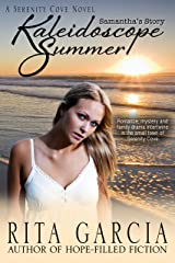 Kaleidoscope Summer: Samantha's Story (Serenity Cove Series Book 1) Kindle Edition