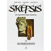 Sképsis. Per i Licei. Con DVD-ROM. Con e-book. Con espansione online: 1