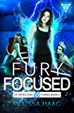 Fury Focused (Of Fates and Furies Book 2) (English Edition)