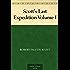 Scott's Last Expedition Volume I