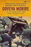 Doveva morire. Chi ha ucciso Aldo Moro. Il giudice dell'inchiesta racconta