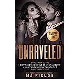 Unraveled (A Timeless Love novel Book 1)