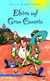 Elvira auf Gran Canaria (German Edition)