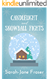 Candlelight and Snowball Fights