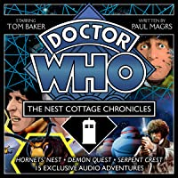 Doctor Who: The Nest Cottage Chronicles: 4th Doctor Audio Originals