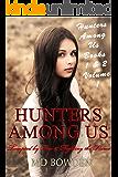 Hunters Among Us (Books 1 & 2)