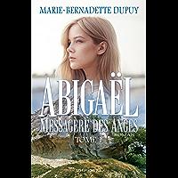 Abigaël, messagère des anges, T.1 (French Edition)