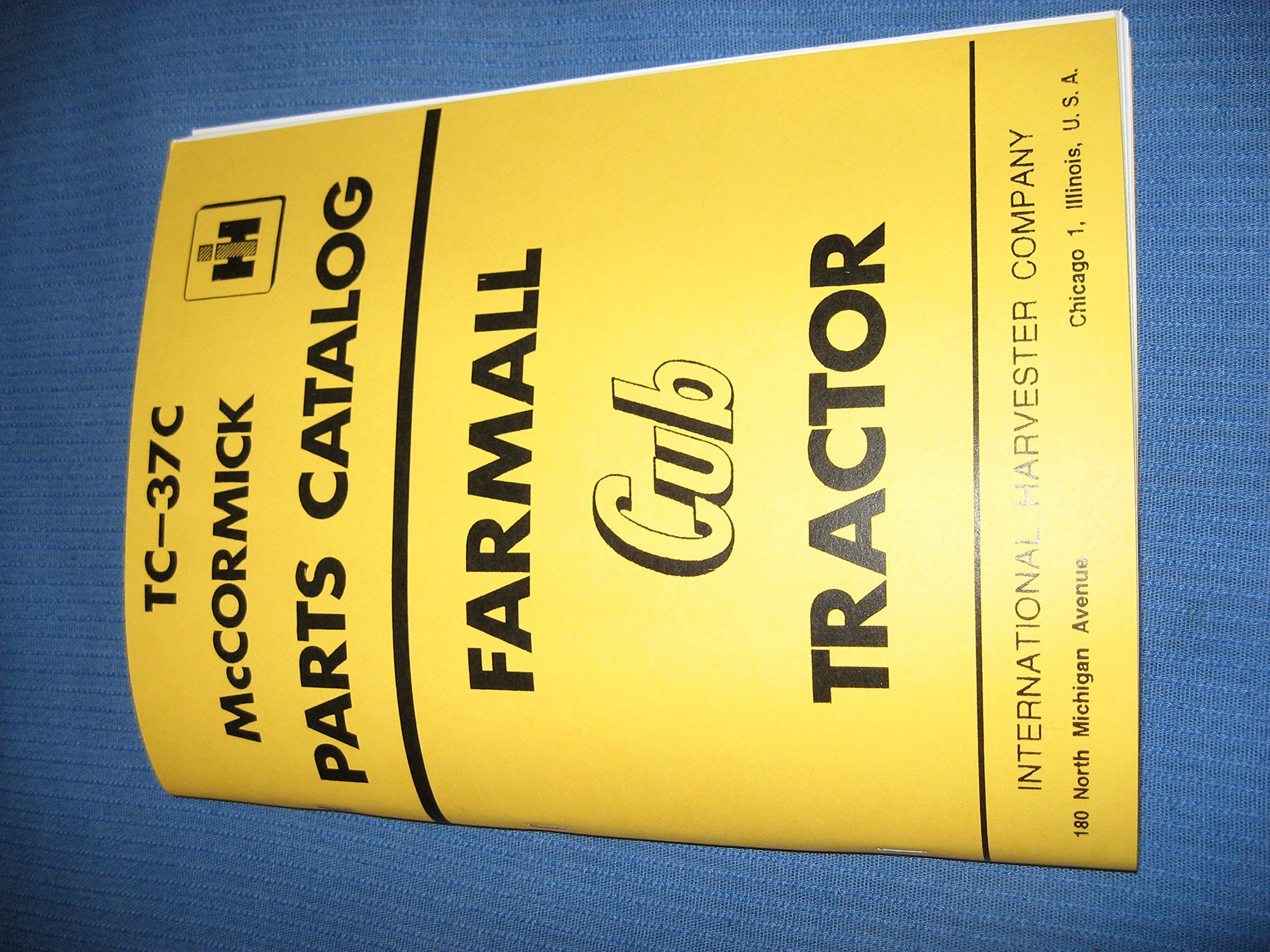 Mccormick Farmall Cub Tractor Parts Catalog Tc 37c International Wiring Harness Harvester Co Books