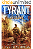 Tyrant: Endgame