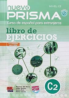 Nuevo Prisma Nivel C2: Curso de Español para extranjeros con actividades para el DELE /