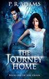 The Journey Home (The Chain Book 1)