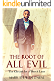 The Root Of All Evil: The Chronicles of Brock Lane (Windy City Crime Series Book 1)
