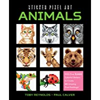 Sticker Pixel Art: Animals: With Over 8000 Stickers to Create 20 Amazing Pixel Paintings and More!